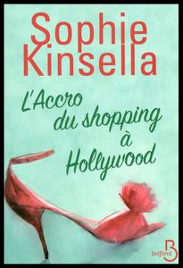 L'accro du Shopping à Hollywood de Sophie Kinsella