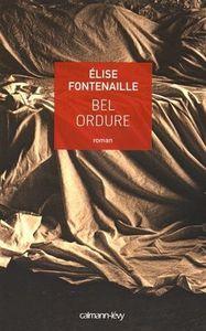 Bel ordure d'Elise Fontenaille