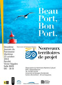 25 octobre 2013    Colloque &quot&#x3B;Beau Port, Bon Port&quot&#x3B;