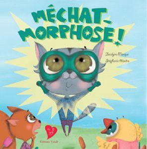 Méchat-Morphose (presque épuisé) en réimpression...