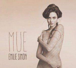 C'est l'une des personnalités les plus atypiques de la scène française. Chanson ? Pop ? Electro ? Les mondes d'Emilie Simon sont imperméables ,ce nouvel opus est un lumineux la &quot&#x3B;Mue&quot&#x3B; est en marche  voici  trois chansons de la Kate bush Française !