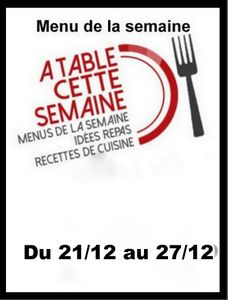 Menu &quot&#x3B; A Table cette semaine&quot&#x3B; #109 Merry Christmas