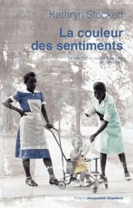 La couleur des sentiments (Kathryn Stockett)