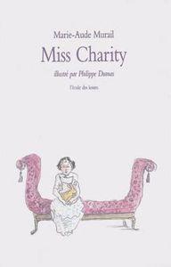 Miss Charity (Marie-Aude Murail)