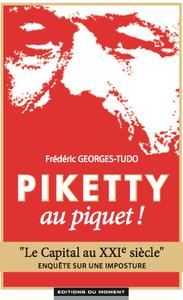 Piketty au piquet : enquête sur une imposture