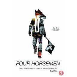 Four Horsemen – Les Quatre Cavaliers (avec Joseph Stiglitz, Noam Chomsky, etc.)