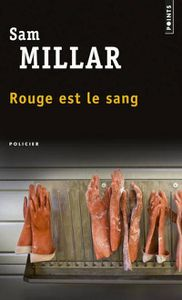 Rouge est le sang de Sam Millar (Points)