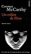Oldies : Un enfant de Dieu de Cormac McCarthy (Points)
