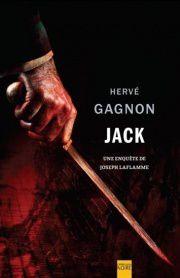 &quot&#x3B;Jack&quot&#x3B; revu par Hervé Gagnon