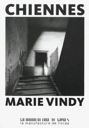&quot&#x3B;Chiennes&quot&#x3B; de Marie Vindy