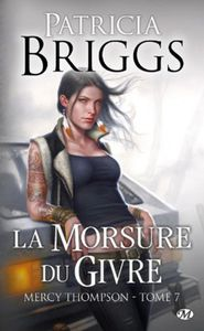 La morsure du givre Tome 7 : Mercy Thompson de Patricia Briggs