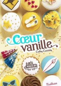 Les filles au chocolat Tome 5 : Coeur Vanille de Cathy Cassidy