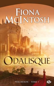Percheron Tome 1 : Odalisque de Fiona McIntosh
