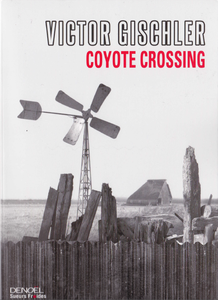 Victor Gischler - Coyote Crossing