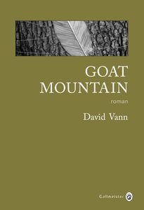GOAT MOUTAIN - David Vann - Sandrine