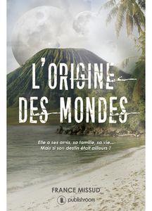 L'origine des mondes de France Missud, par Ingrid