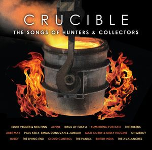 CRUCIBLE : The Songs of hunters &amp&#x3B; collectors (2013)