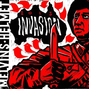 The Melvins + Helmet : Split Single &quot&#x3B;invasion 2013&quot&#x3B;
