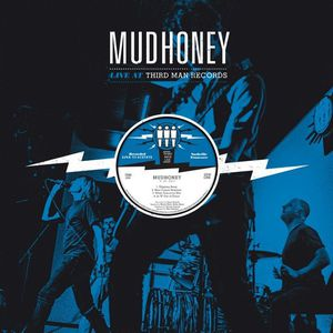 Mudhoney : Live at third man records (2014)