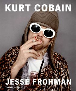 Kurt Cobain : The Last Session par Jesse Frohman (2014)