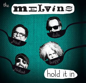 Melvins : Hold In It (2014)
