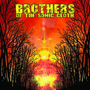 Brothers of the Sonic Cloth (2015)