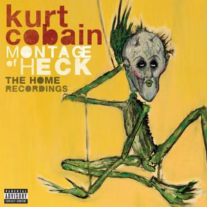 Kurt Cobain : Montage of Heck, The home recording (2015) CD