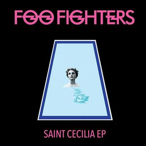 Les Foo Fighters offrent leur EP Saint Cecilia