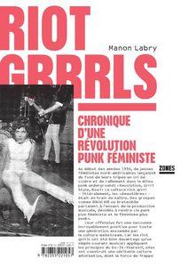 Livre : Riot Grrrls de Manon Labry (2016)
