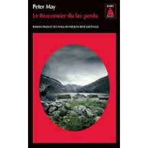 Peter May, Le braconnier du lac perdu, Babel noir