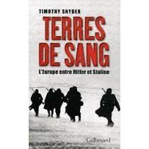 Timothy Snyder, Terres de sang, Gallimard