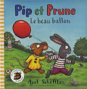 Pip et Prune : Le beau ballon
