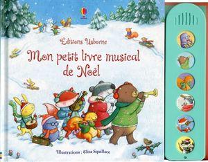 Mon petit livre musical de Noël.