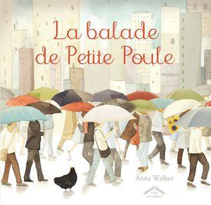 La balade de Petite Poule.