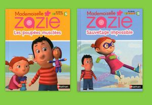Mademoiselle Zazie : Sauvetage impossible et Les poupées musclées.