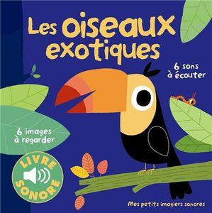 Mes chansonettes et mes comptines + Les oiseaux exotiques.