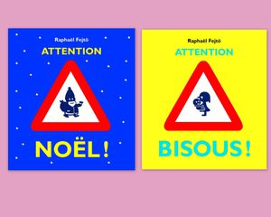 Attention Noël ! et Attention Bisous !