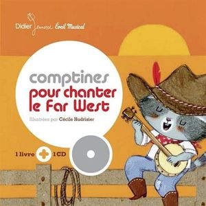 Comptines pour chanter le far-west