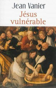 Jésus vulnérable