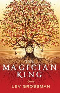Lev Grossman - *The Magician King (The Magicians, B2)