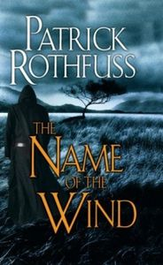 Patrick Rothfuss - The Name of the Wind (The Kingkiller Chronicle, B1)