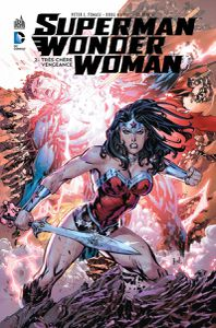Superman &amp&#x3B; Wonder Woman tome #2, la preview !