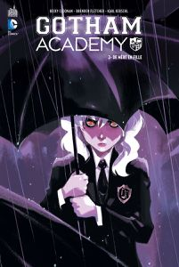 Gotham Academy tome #2, la preview!