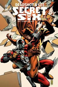 Deadshot et les Secret Six tome #1, la preview !