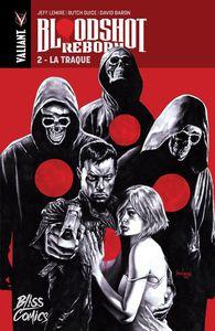 Bloodshot Reborn tome #2, la preview !