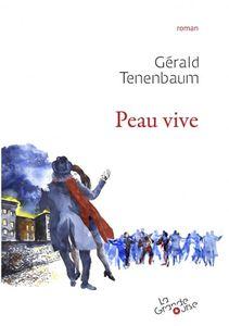 Peau vive, de Gérald Tenenbaum