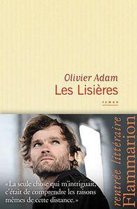 Les lisières - Olivier Adam