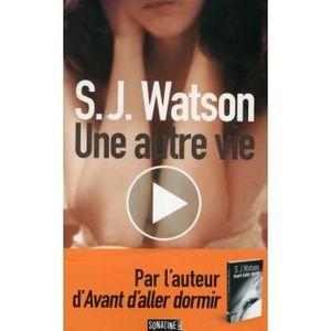 SJ Watson Une autre vie