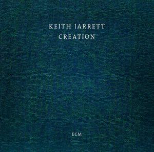 "Keith JARRETT ""Creation"" (ECM / Universal)"