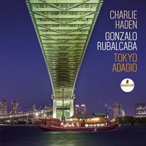 "C. HADEN / G. RUBALCABA : ""Tokyo Adagio"" (Impulse !/Universal)"